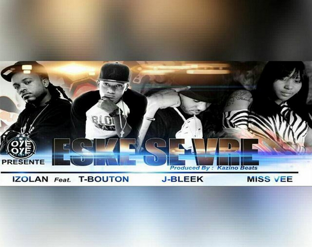 ESKE SE VRE - Izolan Ft. T-Bouton, J.Bleek & Miss Vee